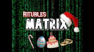 RITUALES MATRIX - La Navidad , el Matrixmoonio, las Pascuas y el Cumpleaños