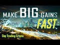 How to Make BIG Returns Fast - Day Trading Crypto Currency Momentum