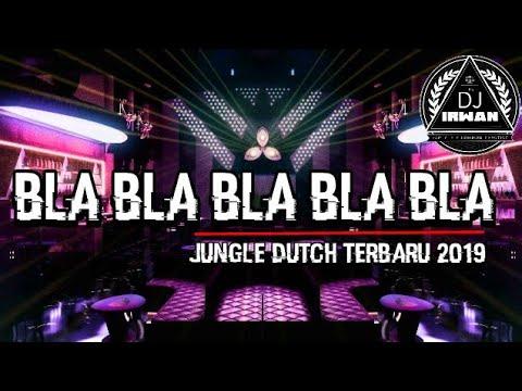 JUNGLE DUTCH!!! BLA BLA BASS TERKUAT DI BUMI [DJ IRWAN] SPECIAL REQ #MIE AYAM