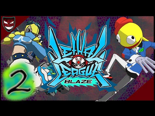 [Lethal League Blaze] [2] Kick Ball Mayhem