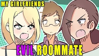 My Girlfriends EVIL ROOMMATE! | Animated Story Time