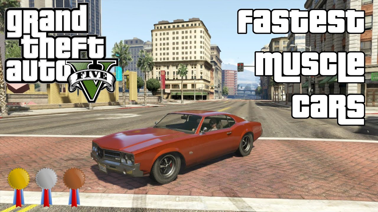 The Fastest Muscle Cars In GTA V (2014) - YouTube