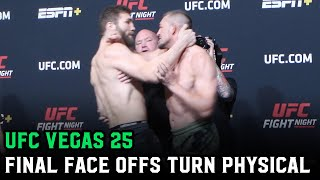 "UFC Vegas 25 Weigh Ins turn physical; Dana White: ""I should have stayed at the office"""
