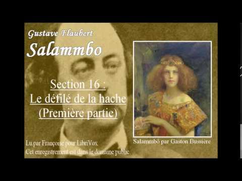 Livre audio : Salammbô - Section 16 : Le défilé de la hache (partie 1)