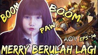 BOOM BOOM PAW ! MERRYTORI BERULAH LAGI  - ARENA OF VALOR #14