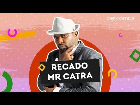 PALCO BAIXAR MUSICAS DE MC MP3 CATRA