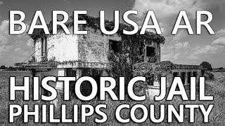 Urban Exploration in Arkansas | Phillips County Jail
