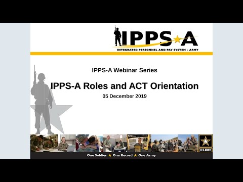 IPPS-A Roles And ACT Orientation