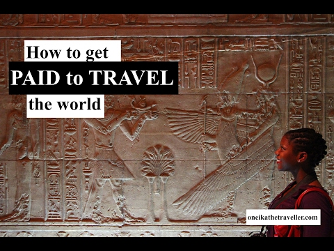 How to get PAID to TRAVEL the WORLD | Travel blogging tips and advice