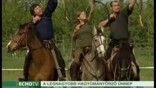 Kurultáj - hagyományőrző ünnep - Echo Tv