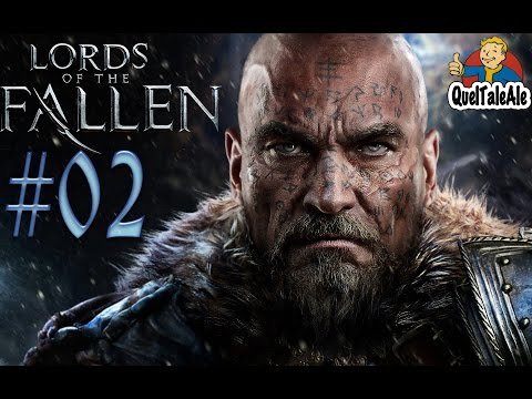 Lords of the Fallen - Gameplay ITA - Walkthrough #02 - In cerca di Kaslo