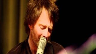 Radiohead - Weird Fishes/Arpeggi - Live From The Basement [HD] Trac...