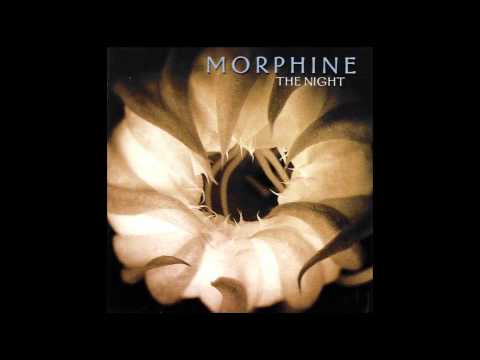 Morphine - The Night (Full Album)