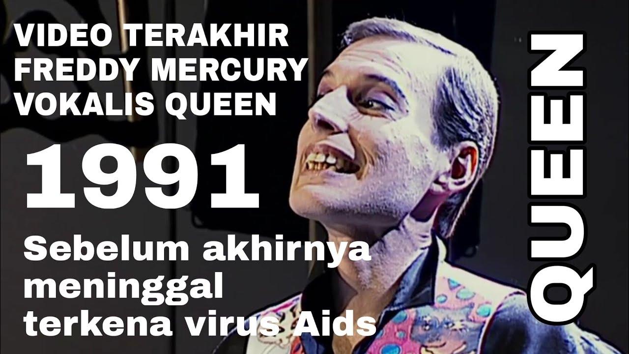 Video Terakhir Freddy Mercury Vokalis Queen 1991 Youtube