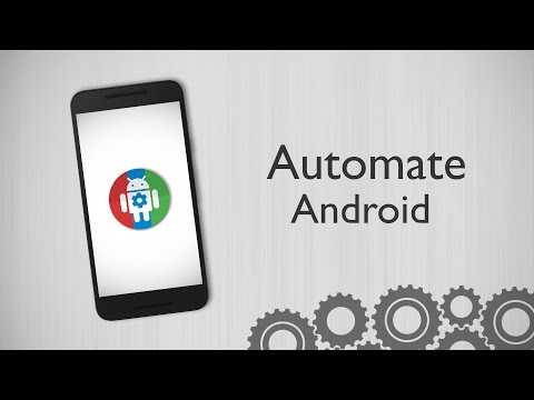 How to Completely Automate Your Android Device