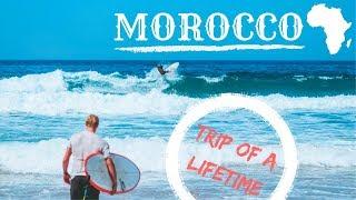 MOROCCO|TRIP OF A LIFETIME