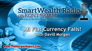 All Fiat Currency Fails!