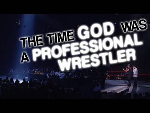 The Time God Was a Professional Wrestler (God's Finishing Move)