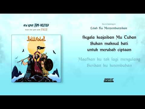 Billfold - Lelah Ku Menyembunyikan (Official Lyric Video)