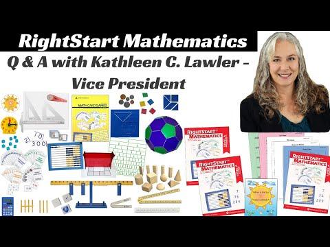 RightStart Mathematics - Q & A With Kathleen C. Lawler - Vice President