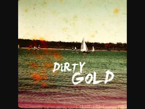 Dirty Gold- California Sunrise