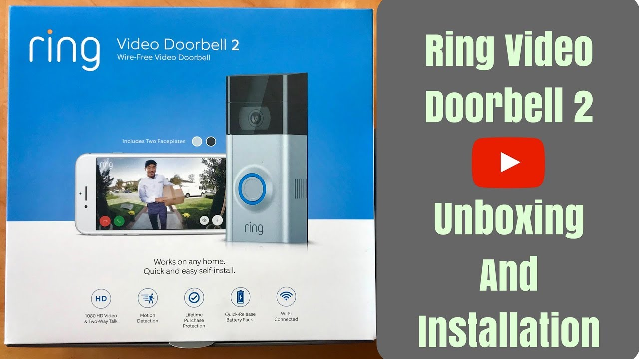 Ring Video Doorbell 2 Unboxing And Installation on