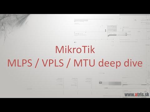 MikroTik - MLPS / VPLS / MTU deep dive