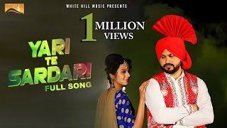 Latest Punjabi Song 2017-Yari te Sardari(Full Song)-Jasprit Monu-New Punjabi Songs 2017 - White Hill