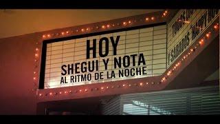 Al Ritmo de la Noche  (Videoclip Oficial) Shegui &  Nota