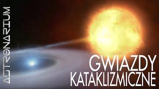 Astronarium - Gwiazdy kataklizmiczne