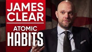 JAMES CLEAR - ATOMIC HABITS: HOW TINY CHANGES CREATE REMARKABLE RESULTS - Part 1/2 | London Real