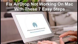 Fix Airdrop Not Worĸing on Mac with these 7 easy steps