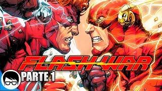 "FLASH VS FLASH ""Barry Allen vs Wally West"" - Flash War (Parte 1)  | Flash #47"