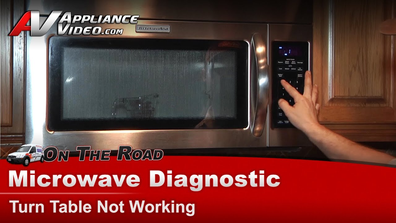 kitchenaid microwave diagnostic turn table not working khms2040wss0