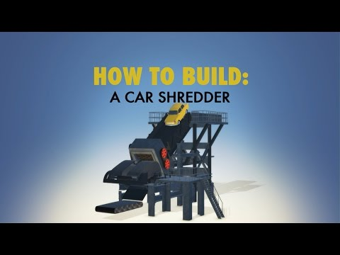 Car Shredder | HOW TO BUILD... EVERYTHING