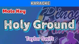 Holy Ground by Taylor Swift (Karaoke : Male Key)