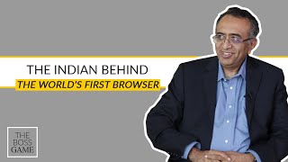 Meet the Indian behind the world's first commercial browser