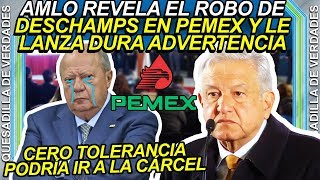 AMLO revela los robos de Romero Deschamps en PEMEX y le lanza dura advertencia de cero tolerancia