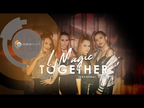 4Magic - Together (Vecherai, Rado) (Official  Video)