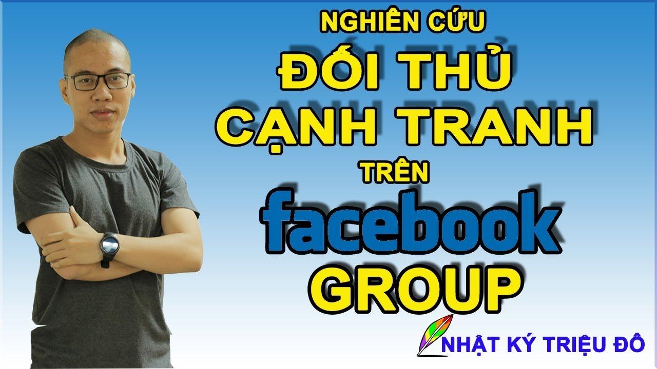 Bí mật Kinh Doanh Online – Nghiên cứu khách hàng trên Facebook Group