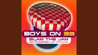Slam the Jam (Da Pumped Up Phunk) (Radio Version)