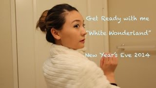 Get Ready with Me to White Wonderland-New Year's Eve 2014 Thumbnail