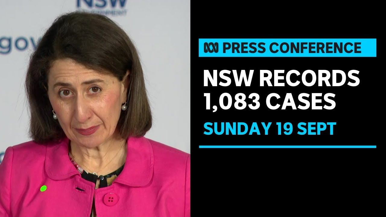 IN FULL NSW records 1083 cases of COVID19 and announces easing restrictions  ABC News