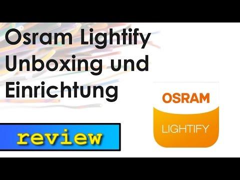 Osram Lightify - Unboxing und Einrichtung der Lampen