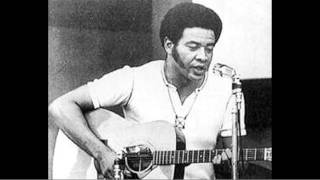 Bill Withers- Ain