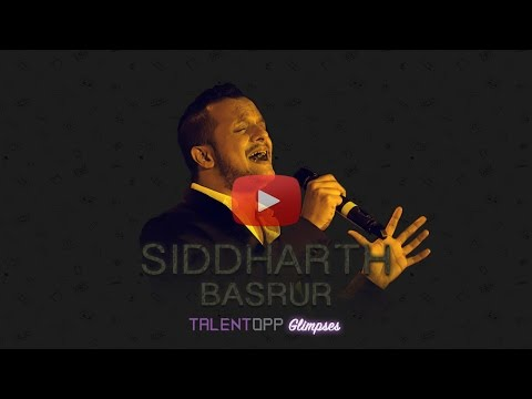 TALENTOPP Glimpses - Siddharth Basrur -...