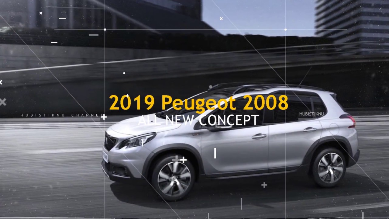 suv 2019 the peugeot new 2008 concept youtube. Black Bedroom Furniture Sets. Home Design Ideas