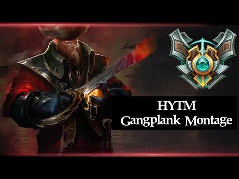HYTM: Gangplank Montage