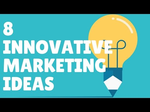 Innovative Marketing Ideas