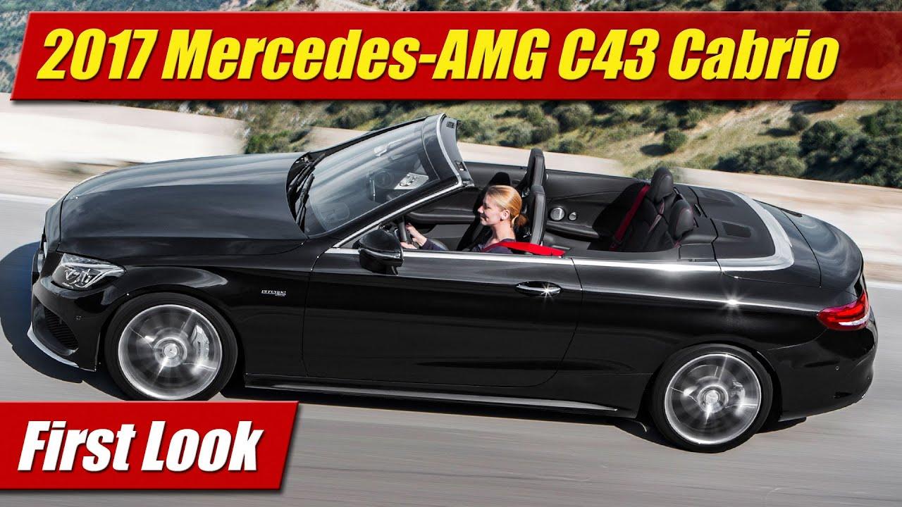 2017 mercedes amg c43 cabriolet first look youtube. Black Bedroom Furniture Sets. Home Design Ideas